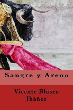 Sangre y Arena (Spanish Edition)