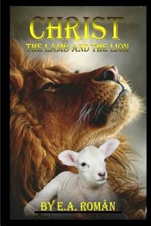 Bog, paperback Christ the Lamb and the Lion af E. a. Roman