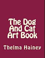 The Dog and Cat Art Book