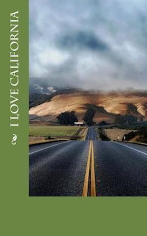 Bog, paperback I Love California af Travel Books