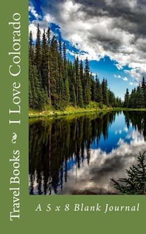 Bog, paperback I Love Colorado af Travel Books
