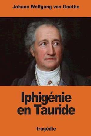 Bog, paperback Iphigenie En Tauride af Johann Wolfgang von Goethe