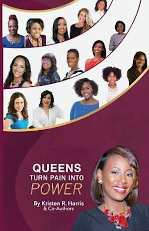 Queens Turn Pain Into Power