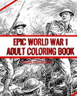 Epic World War 1 Adult Coloring Book