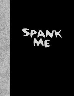 Bog, paperback Spank Me af Ij Publishing LLC