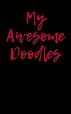 Bog, paperback My Awesome Doodles af Passion Imagination Journals