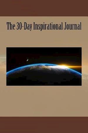 Bog, paperback The 30-Day Inspirational Journal af Inspirational Motivational Books