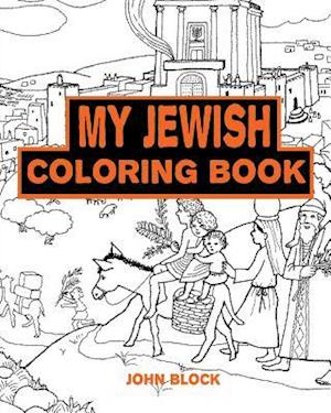 Bog, paperback My Jewish Coloring Book af John Block