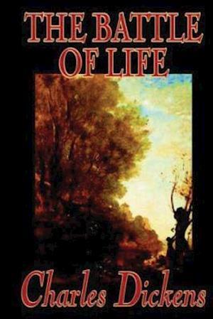 Bog, paperback The Battle of Life af Charles Dickens