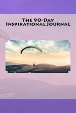 The 90-Day Inspirational Journal