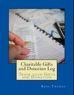 Charitable Gifts and Donation Log af MS Rose Thomas