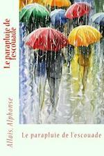 Le Parapluie de l'Escouade