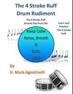 The 4 Stroke Ruff Drum Rudiment