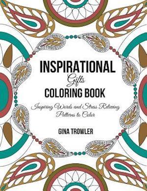 Bog, paperback Inspirational Gifts Coloring Book af Gina Trowler