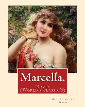 Bog, paperback Marcella. by af Mrs Humphry Ward