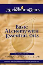 Basic Alchemy with Essential Oils