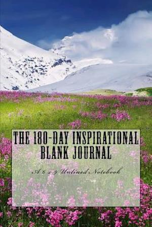 Bog, paperback The 180-Day Inspirational Blank Journal af Inspirational Motivational Books