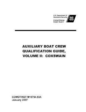 Bog, paperback United States Coast Guard Auxiliary Boat Crew Qualification Guide, Volume II af United States Coast Guard