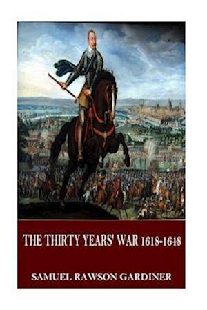 Bog, paperback The Thirty Years' War 1618-1648 af Samuel Rawson Gardiner