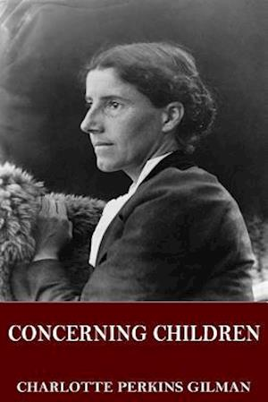 Bog, paperback Concerning Children af Charlotte Perkins Gilman