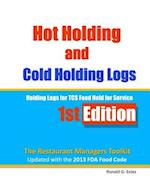 Hot Holding and Cold Holding Logs