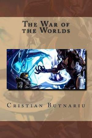 Bog, paperback The War of the Worlds af Cristian Butnariu