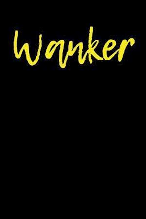 Bog, paperback Wanker af Active Creative Journal
