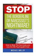Stop the Borderline or Narcissist's Nightmare