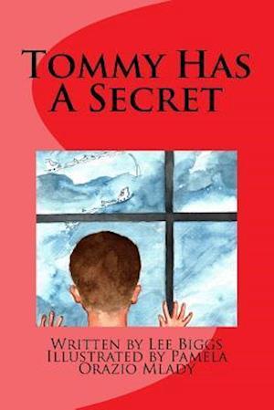 Bog, paperback Tommy Has a Secret af Lee Biggs