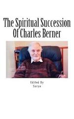 The Spiritual Succession of Charles Berner