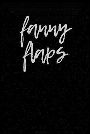 Bog, paperback Fanny Flaps af British Slang Journals