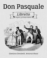 Don Pasquale Libretto (English and Italian Edition)