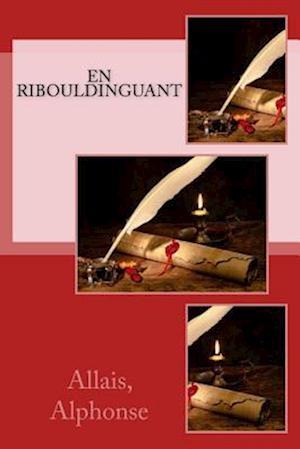Bog, paperback En Ribouldinguant af Allais Alphonse