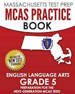 Massachusetts Test Prep McAs Practice Book English Language Arts Grade 5