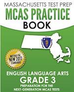 Massachusetts Test Prep McAs Practice Book English Language Arts Grade 3