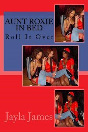 Bog, paperback Aunt Roxie in Bed af Jayla James