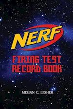 Nerf Firing Test Record Book Version 1.3.1