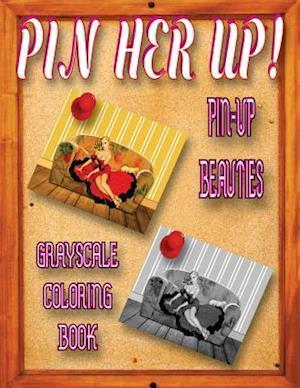Bog, paperback Pin Her Up af Pin Her Up
