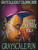 Grayscale Fun Street Graphix Vol. 1 af Grayscale Fun
