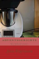 Adventsgerichte Mit Dem Thermomix, Prep & Cook Und Co.
