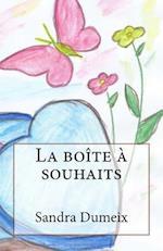La Boite a Souhait