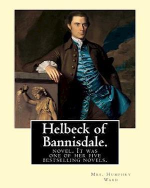 Bog, paperback Helbeck of Bannisdale. by af Mrs Humphry Ward