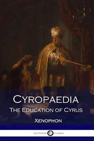 Bog, paperback Cyropaedia af Xenophon