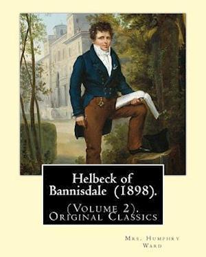 Bog, paperback Helbeck of Bannisdale (1898). by af Mrs Humphry Ward