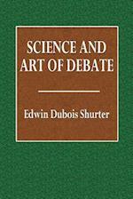 Science and Art of Debate