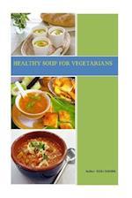 Healthy Soups for Vegetarians