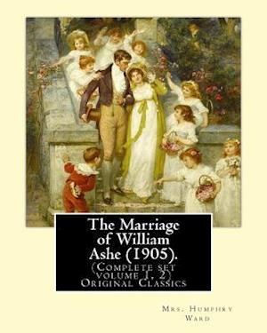 Bog, paperback The Marriage of William Ashe (1905). by af Mrs Humphry Ward