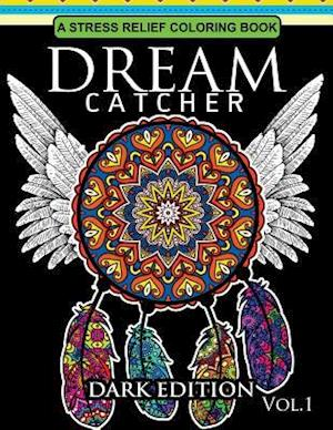 Bog, paperback Dream Catcher Coloring Book Dark Edition Vol.1 af Dream Catcher Coloring Book, Una R. Richards