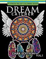 Dream Catcher Coloring Book Dark Edition Vol.1