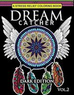 Dream Catcher Coloring Book Dark Edition Vol.2 af Dream Catcher Coloring Book, Una R. Richards